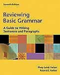 Reviewing Basic Grammar: A Guide to Writing Sentences and Paragraphs book alone