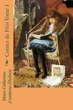 Contes de Fees Tome I by Marie Catherine Comtesse d'Aulnoy (2015, Paperback,...