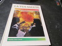 La Tua Salud Anuario 1992 Enciclopedia De Medicina Oficial Y Natural