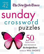 The New York Times Sunday Crossword Puzzles Volume 42: 50 Sunday Puzzles from...