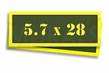 "5.7 x 28 Ammo Can Labels for Ammunition Case 3"" x 1"" stickers decals 2 PACK -AG"