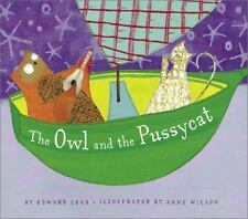 The Owl and the Pussycat by Edward Lear (2003, Hardcover)