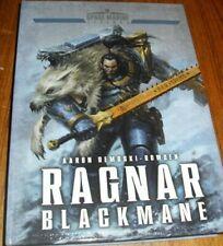 Aaron Dembski-Bowden RAGNAR BLACKMANE Limited Edition Warhammer 40K Space Wolves