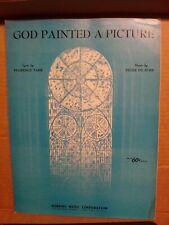 """Vintage Sheet Music -""""God Painted a Picture�- de Rose/Tarr"""