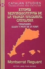 Etapas Reivindicativas de la Teoría Nacional Catalana: Verdaguer, Oller y Prat