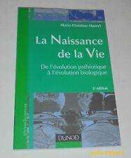 La NAISSANCE de la VIE Marie-Christine MAUREL 2003 :  De l'évolution prébiotique