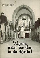 Daniela Krein, Warum jeden Sonntag in die Kirche? Heiliges Meßopfer, Kanisius 60