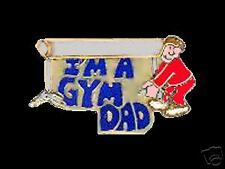 I'm A Gym Dad Lapel Pin - Helping With The Equipment
