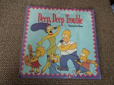 "The Simpsons Deep Deep Trouble RARE 7"" Single"