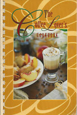 *THE COFFE LOVERS COOK BOOK 1996 COFFEE RECIPES & INFORMATION BEVERAGES DESSERTS
