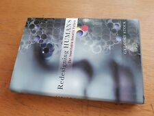 Redesigning Humans: Our Inevitable Genetic Future hb/dj