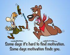 METAL FRIDGE MAGNET Hard Find Motivation Or Finds You Bear Friend Family Humor