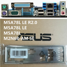 NEW ASUS I/O IO SHIELD BLENDE BRACKET M2N68-AM SE M5A78L LE M4A78LT #G457 XH