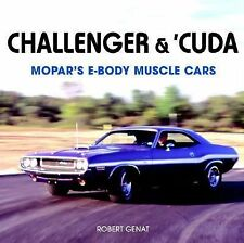 Challenger And 'Cuda : Mopar's E-Body Muscle Cars by Robert Genat (2005, Hardco…