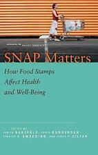 SNAP Matters: How Food Stamps Affect Health and Well-Being by Stanford...