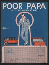 Poor Papa (He's Got Nothing At All) 1926 Sheet Music