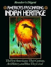 America's Fascinating Indian Heritage by Reader's Digest Editors 1990, Hardcover