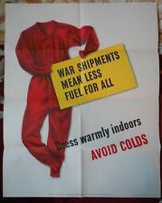 Original 1943 U.S. WWII Poster Dress Warmly War Shipments Mean Less Fuel For All