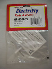 GREAT PLANES ELECTRIFLY SPUR GEAR SHAFT 5:1 FOR 180 MOTOR GPMG0863 NEW