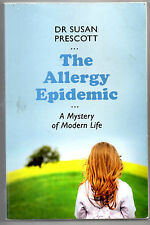 Dr Susan Prescott, The Allergy Epidemic, A mystery of modern life
