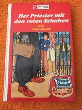 Schneider Buch Pizza-Bande Der Priester Mit Den Roten Schuhen Oder Ferien Im Zel
