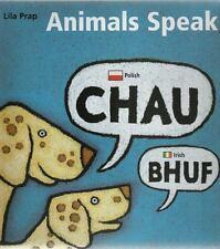 Animals Speak by Lila Prap (2006, Hardcover)
