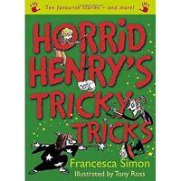 Horrid Henry's tricky tricks by Francesca Simon (Hardback)