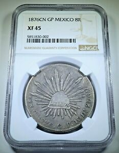 NGC XF-45 1876 CN GP Mexico Silver 8 Reales Antique Old 1800's Dollar Size Coin