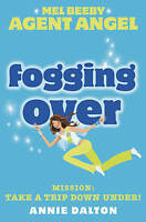 Fogging Over: Mission: Take a Trip Down Under! (Mel Beeby, Agent Angel), Dalton,
