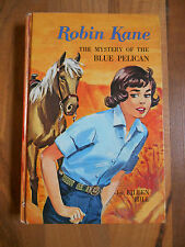 Old Vintage 1966 Book Robin Kane The Mystery of the Blue Pelican by Eileen Hill