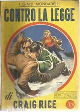 GIALLO  MONDADORI # 111 - CRAIG RICE - CONTRO LA LEGGE-17 / 3 / 1951