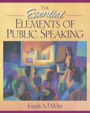 The Essential Elements of Public Speaking