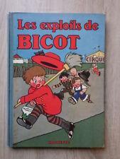 Branner LES EXPLOITS DE BICOT (Président de Club) Hachette 1931 Tres bel exempl.