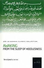 Awaking from the Sleep of Heedlesness