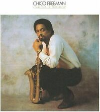 Tradition in Transition by Chico Freeman new CD