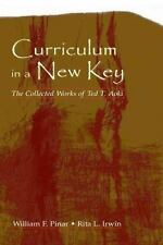 TED T. AOKI - Curriculum in a New Key: The Collected Works of Ted Aoki. Like New