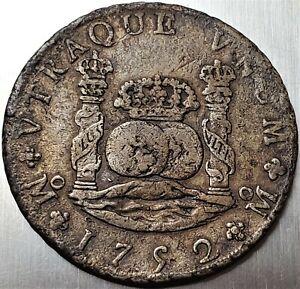 8 Reales 1752 MF Ferdinand VI Mexico SPANISH COLONY Nice Grade !! KM# 105