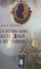 LO STRANO CASO DEL DR. JECKYLL E MR. HOLMES