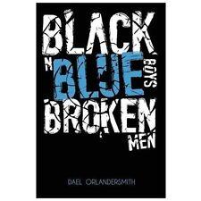 NEW - Black n Blue Boys/Broken Men by Orlandersmith, Dael