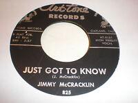 Jimmy McCracklin 45 Just Got To Know ART TONE