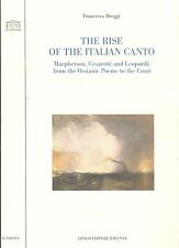 Broggi: The rise of the italian canto McPherson, Cesarotti, Leopardi, Ossian