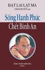 Song Hanh Phuc, Chet Binh An by Huyen Chan (2014, Paperback)