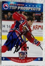Montreal Canadiens Frederic St. Denis Signed 11/12 AHL Top Prospects Card Auto
