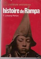 Histoire de Rampa Lobsang Rampa L'aventure mystérieuse