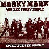 MARKY MARK AND THE FUNKY BUNCH - Music for the people - CD Album