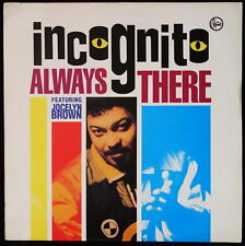*** MAXI 45T / INCOGNITO - ALWAYS THERE - *TALKIN LOUD RECORDS/ PRESSAGE UK ***