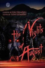 The Nights of August by Vin DiNapoli and Tony Lombari (2005, Paperback)