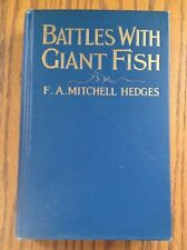 F A Mitchell Hedges~ Battles with Giant Fish ~ First Edition ~ 1924 ~ Rare