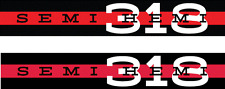 Set 2 SEMI HEMI 318 Valve Cover Decal Sticker Dodge Plymouth Chrysler Mopar Poly