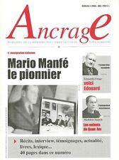 ANCRAGE N° 4 - 2004 + Immigration indochinoise et espagnole en LOT-ET-GARONNE